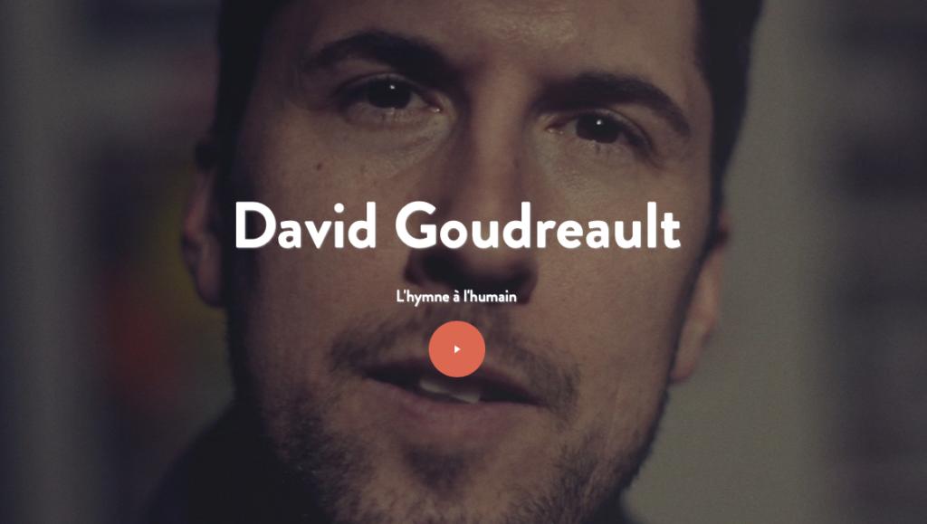 David Goudreault - L'hymne à l'humain
